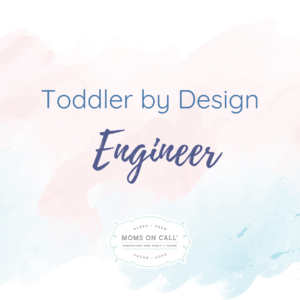 toddler-by-design-engineer