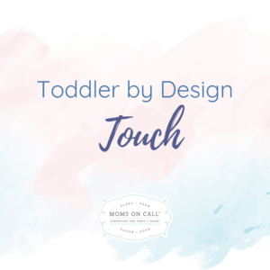 toddler-by-design-touch