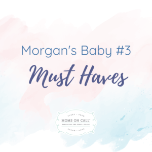 morgans-baby-must-haves
